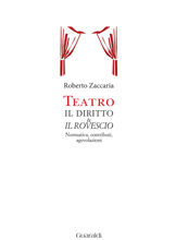 Teatro – Il diritto & il rovescio (Ed.Guaraldi 2013)